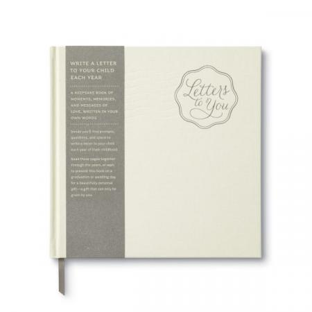 Letters To You Book From Parent To Child Write a Letter Each Year